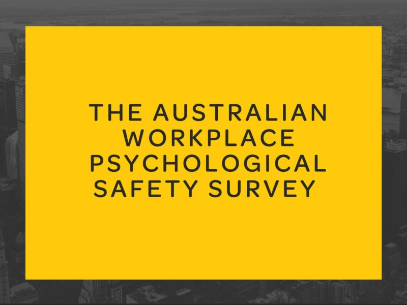 World 1St - Australian Workplace Psychological Safety Report
